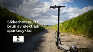 Nettkurs i bruk av elektrisk sparkesykkel